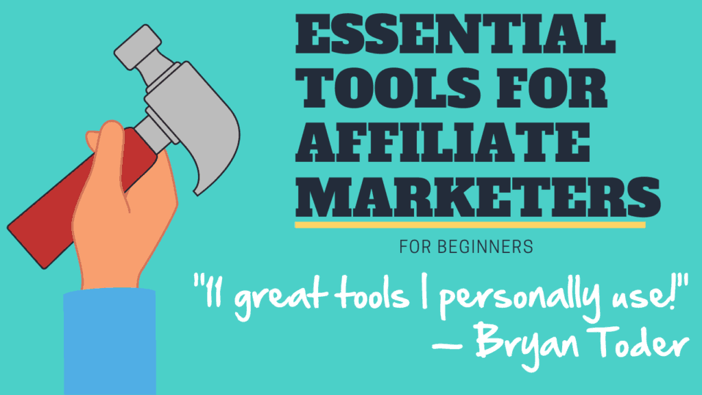 Essential Tools for Affiliate Marketing for Beginners